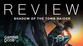 GamingDose :: รีวิว: Shadow of the Tomb Raider