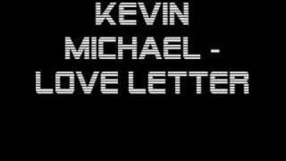Kevin Michael - Love Letter