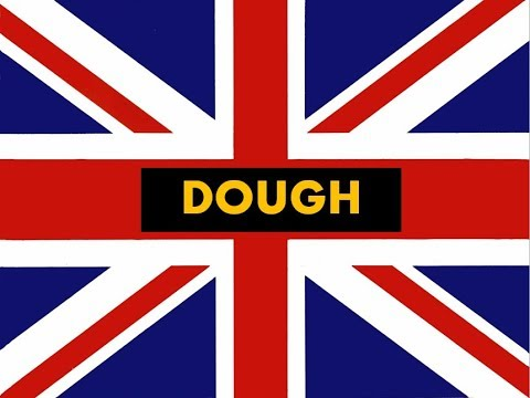 """How to pronounce """"  Dough"""" in English -Authentic British accent"""