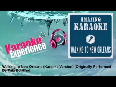 Amazing Karaoke - Walking to New Orleans (Karaoke Version) - Originally Performed By Fats Domino