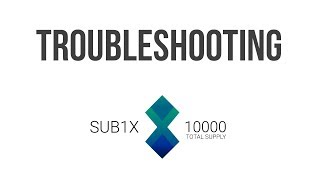 Troubleshooting SUB1X