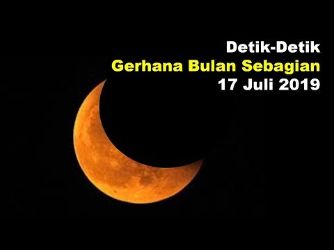 Detik Detik Gerhana Bulan 2019 | Terlihat Jelas Di Indonesia