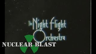 THE NIGHT FLIGHT ORCHESTRA - Vinyls Part 2.2 (OFFICIAL TRAILER)