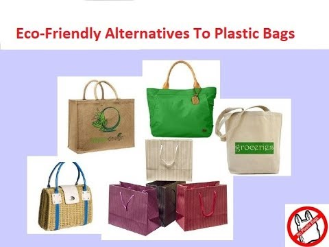 26 Alternatives To Plastic Bags – To Save Earth