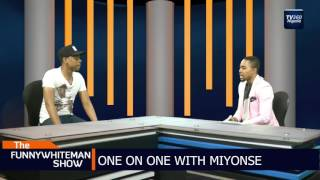 The FunnyWhiteMan Show: One on one with Miyonse (Nigerian News)