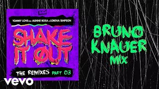 DJ Tommy Love - Shake It Out (Bruno Knauer Mix) ft. Alinne Rosa, Lorena Simpson