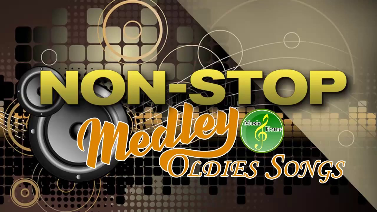 Non Stop Medley Oldies Songs Cha Cha Nonstop Medley Instrumental Non Stop Youtube