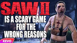 Saw 2 Game is scary for the wrong reasons