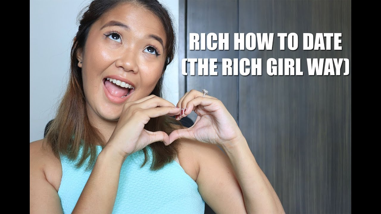 how to deal with dating a rich girl