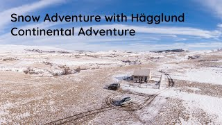 Snow Adventure with Hägglund - Continental Adventure