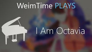 """WeimTime Plays"" - I am Octavia (Titanium Parody) - MP3 Download"