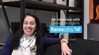 Interview with Daniela Hodgkins from Formlabs