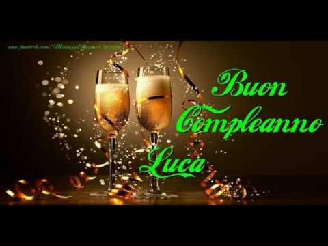 Happy Birthday Luca! Buon Compleanno Luca!   YouTube