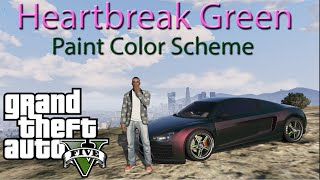 GTA 5: Heartbreak Green Paint Color Scheme (GTA 5 Cabrio 9F Rare Paint Color Scheme)