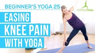 Easing Knee Pain with Yoga - Session 25 - Yoga for Beginners Starter Kit