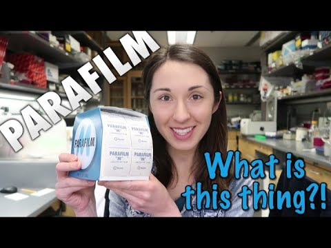 Parafilm | What is this thing?!