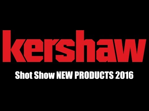 Kershaw New Products   Shot Show 2016