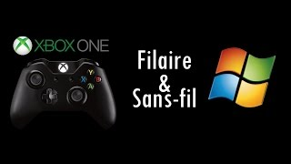 Manette Xbox ONE (avec & sans-fil) sous Windows