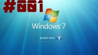 Windows 7 Tutorial - Die Installation #001 deutsch (HD)