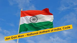 Jan Gan Man - National Anthem of India, Code of conduct & Controversy