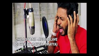 Like A Stone   Audioslave cover by Mayura Wickramarathna