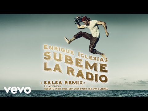 SUBEME LA RADIO REMIX Salsa Version Audio
