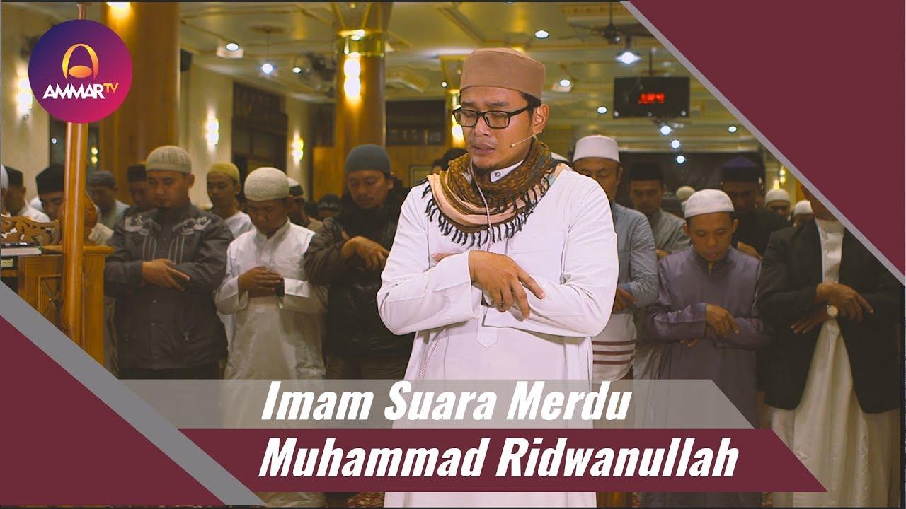 Imam Suara Merdu Muhammad Ridwanullah Surat Al Fatihah Surat Al Imron 38 56