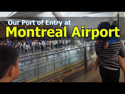 Port of Entry in Canada at Montreal Airport