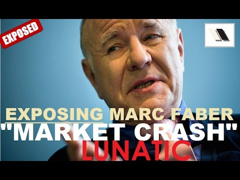 "Exposing Marc Faber: The ""Stock Market Crash"" Lunatic #MyRant"