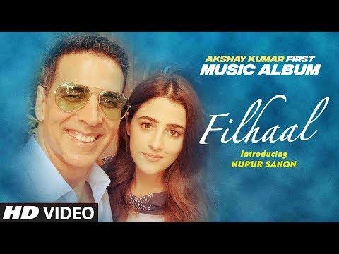 filhal-song---akshay-kumar-first-music-album-with-nupur-sanon-|-b-praak-|-ammy-virk