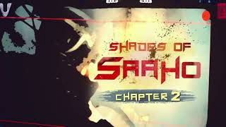 Saaho shades of saaho chapter 2