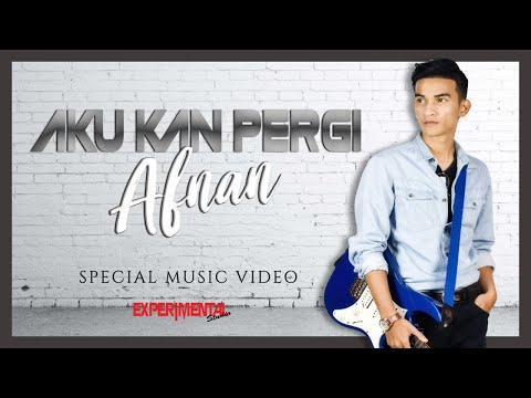 Afnan - Aku Kan Pergi (Official MV) Lagu Viral 2019