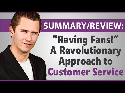 Review Summary Raving Fans By Ken Blanchard Sheldon
