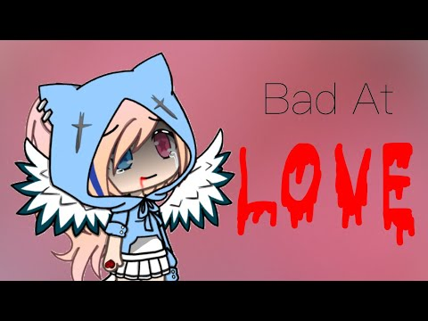 Bad At Love | Mini Movie | Gacha Life