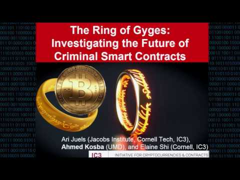 CCS 2016 - The Ring of Gyges: Investigating the Future of Criminal Smart Contracts
