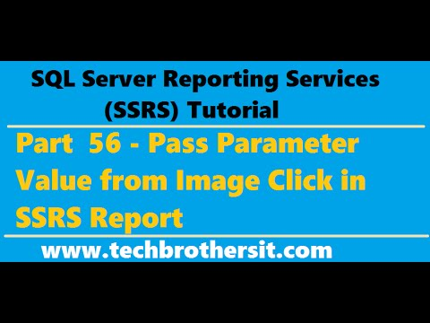 SSRS Tutorial 56 - Pass Parameter Value From Image Click In SSRS Report
