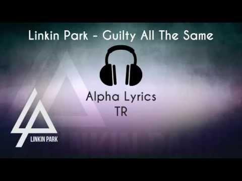 Linkin Park - Guilty All The Same [Türkçe Çeviri]
