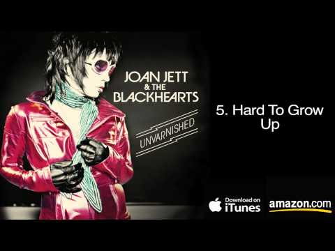 5.  Hard To Grow Up - Joan Jett & The Blackhearts