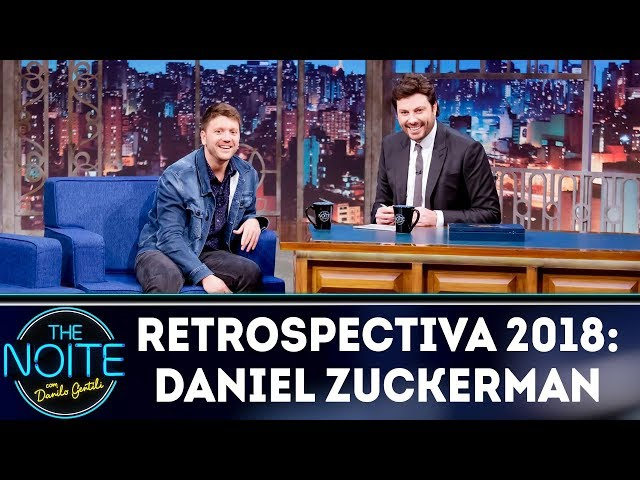 Retrospectiva 2018: Daniel Zuckerman | The Noite (22/02/19)