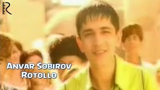 Anvar Sobirov Rotollo Анвар Собиров Ротолло