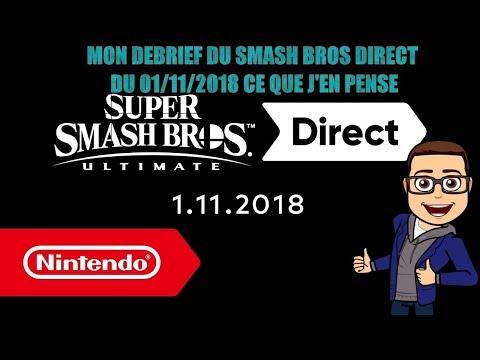 MON DEBRIEF DU SMASH BROS DIRECT DU 01/11/2018, CE QUE J'EN PENSE thumbnail