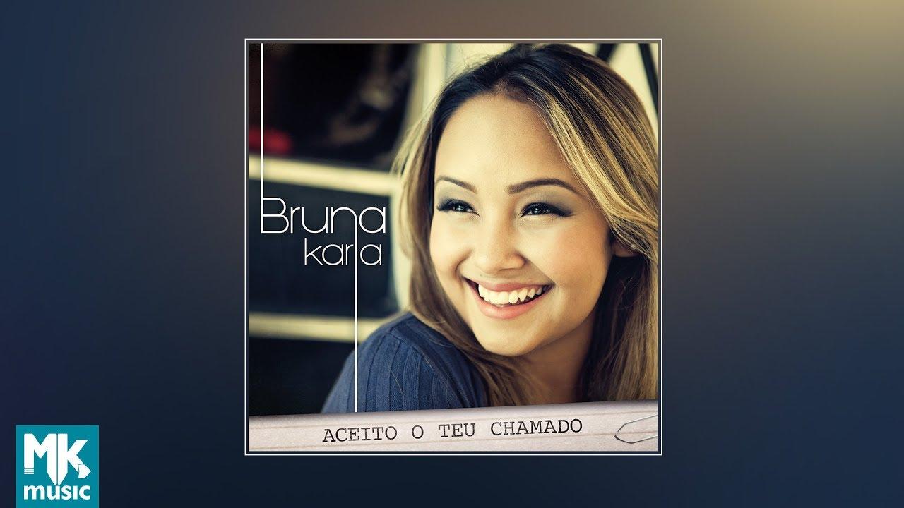COMPLETO BRUNA GRATIS DE 2012 BAIXAR CD KARLA