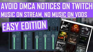 Avoid DMCA Notices: How to Play Music on Stream, NOT on VOD - Easy Edition