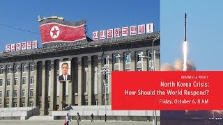 North Korea Crisis: How Should the World Respond?