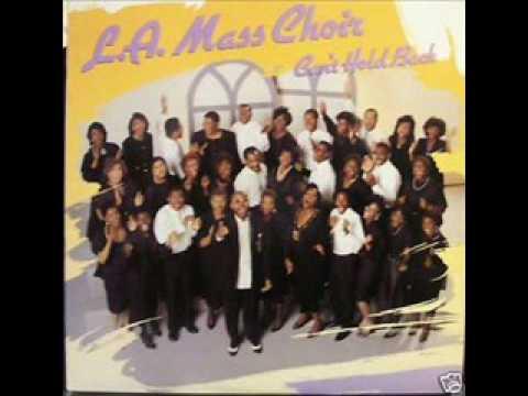 L.A. Mass Choir-Can't Hold Back