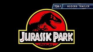 Jurassic Park - Modern Trailer