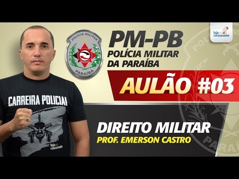 Aulão #03 - PM-PB - Estatuto dos Policiais Militares da Paraíba - Emerson Castro