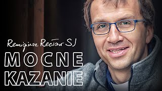 Remigiusz Recław SJ - Mocne kazanie (14.11.2018)