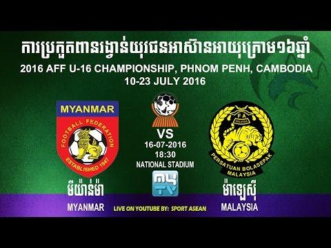 Malaysia U16 vs Myanmar U16 16-07-2016