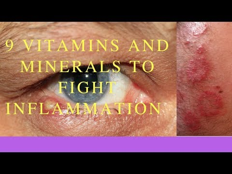9 Vitamins And Minerals To Fight Inflammation And Where To Get Them